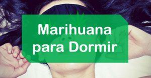 Beneficios de la marihuana para dormir